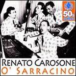 O Sarracino, Renato Carosone